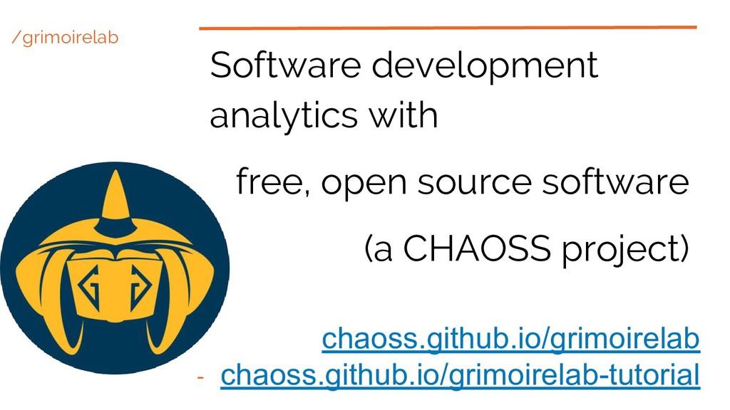 /grimoirelab Software development analytics wit...
