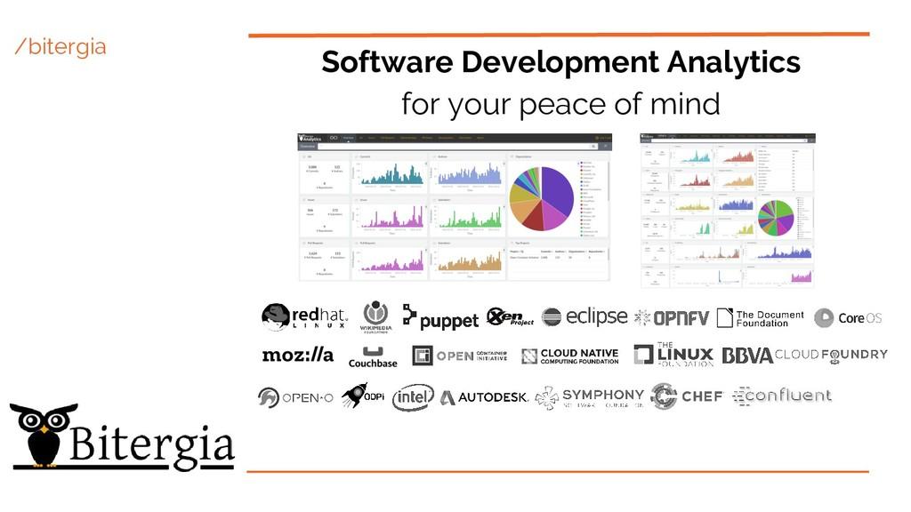 /bitergia Software Development Analytics for yo...