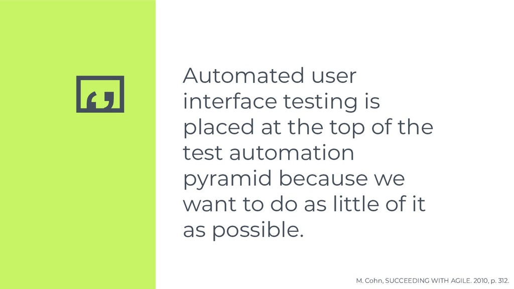 '' Automated user interface testing is placed a...