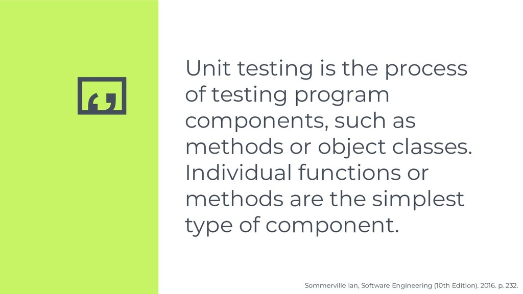 '' Unit testing is the process of testing progr...
