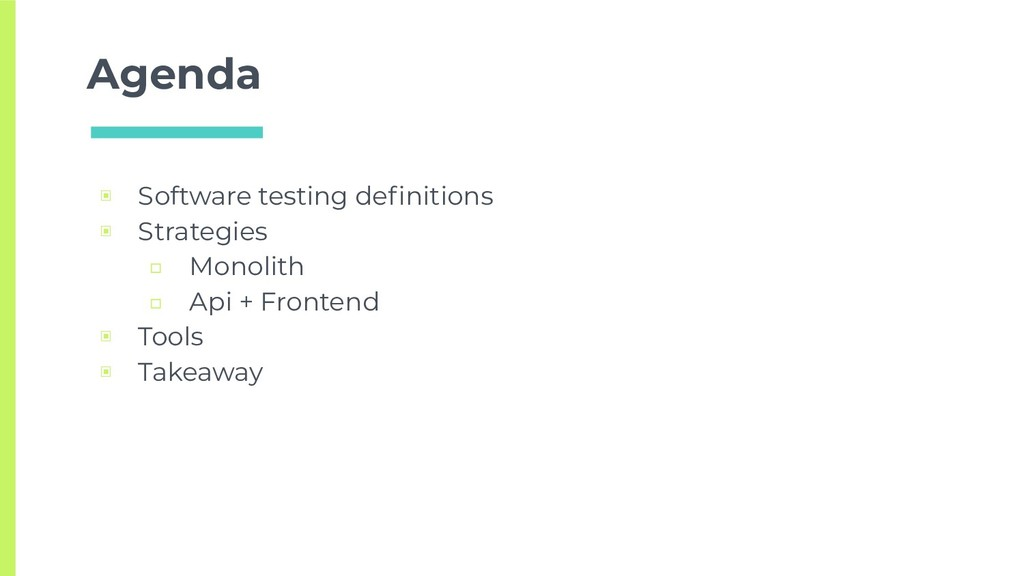 Agenda ▣ Software testing definitions ▣ Strategi...