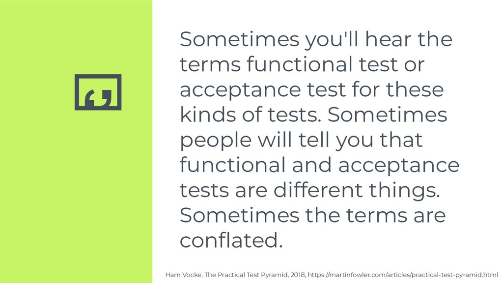 '' Sometimes you'll hear the terms functional t...