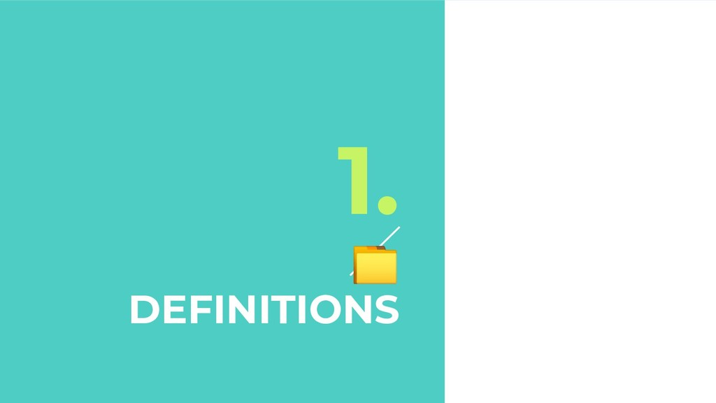 1.  DEFINITIONS