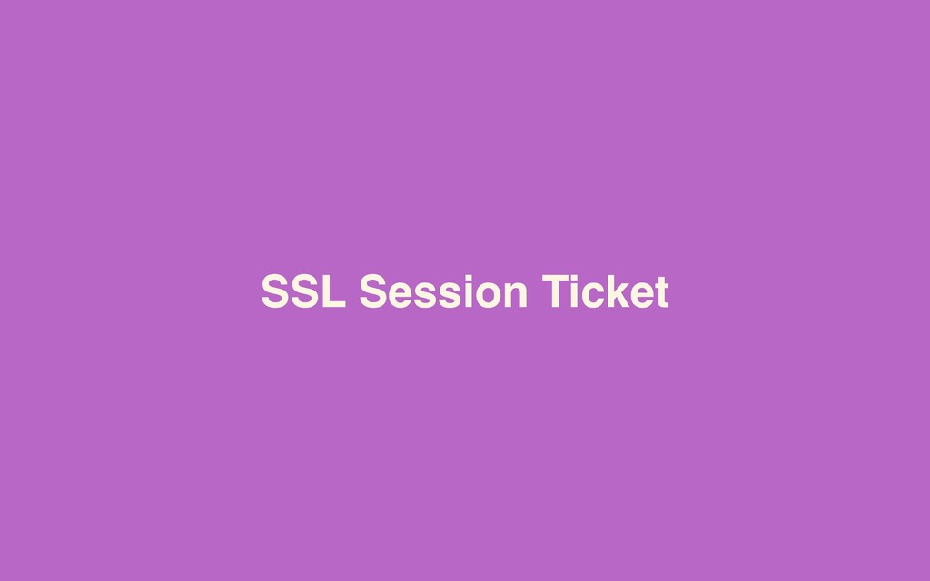 SSL Session Ticket