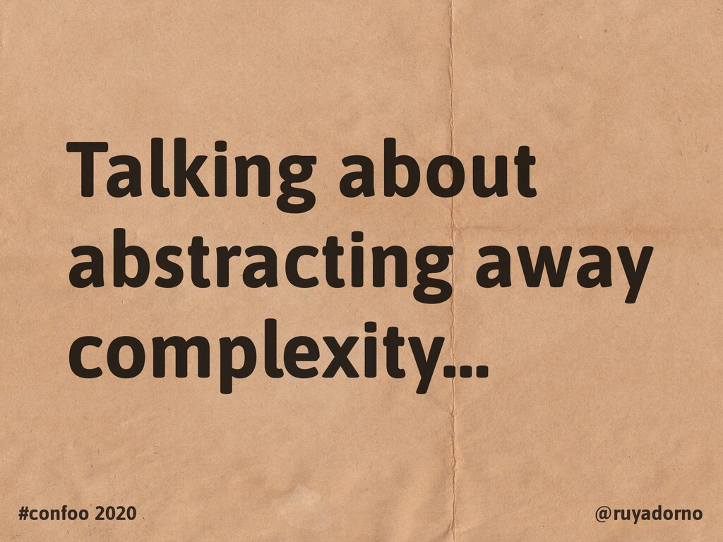 #confoo 2020 @ruyadorno Talking about abstracti...