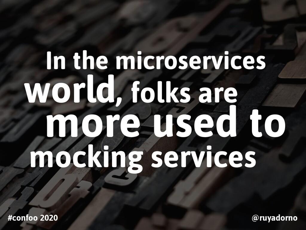 #confoo 2020 @ruyadorno In the microservices wo...