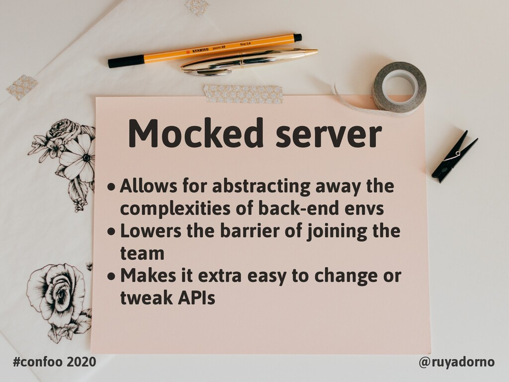 #confoo 2020 @ruyadorno Mocked server •Allows f...