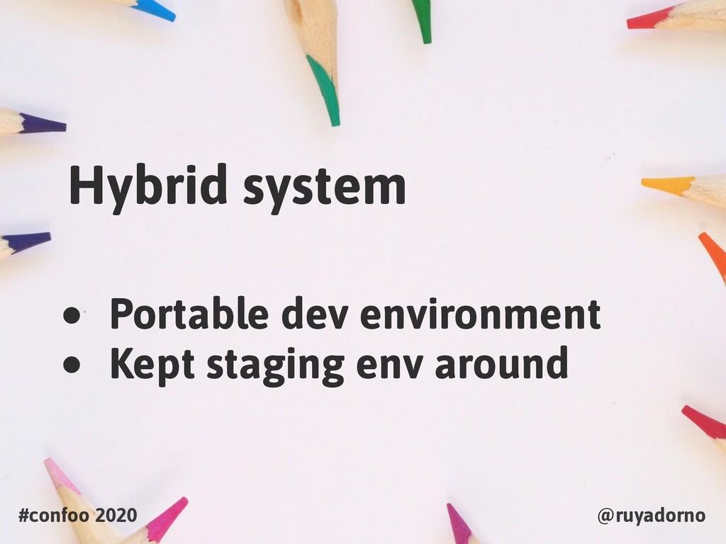 #confoo 2020 @ruyadorno Hybrid system • Portabl...
