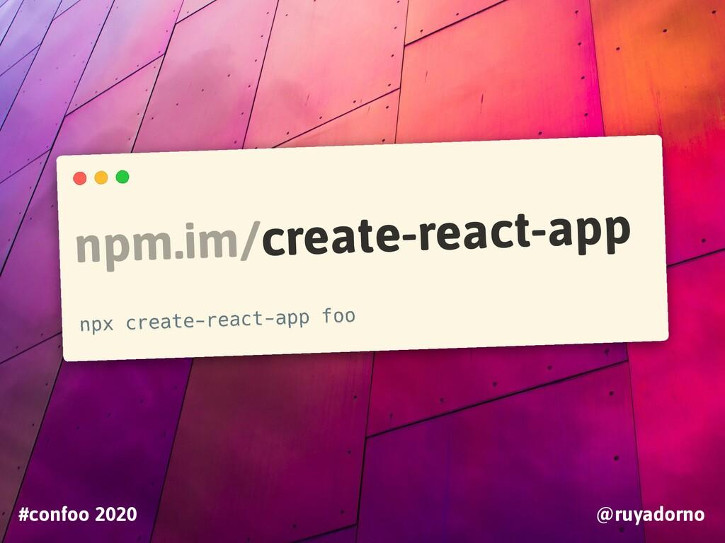 TOOLING #confoo 2020 @ruyadorno npm.im/create-r...