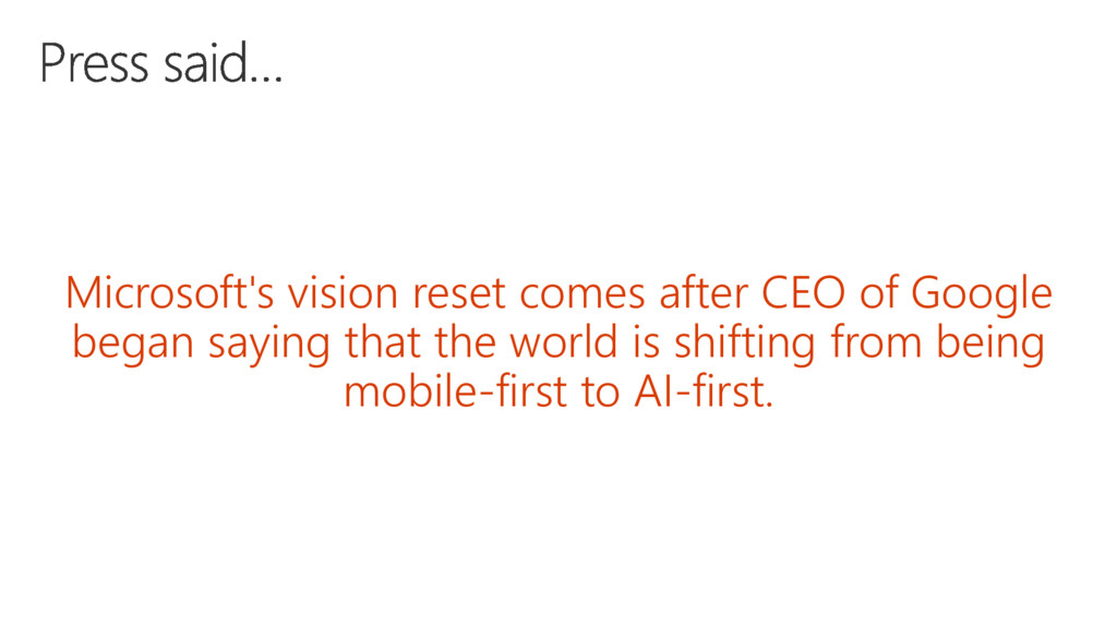 Microsoft's vision reset comes after CEO of Goo...