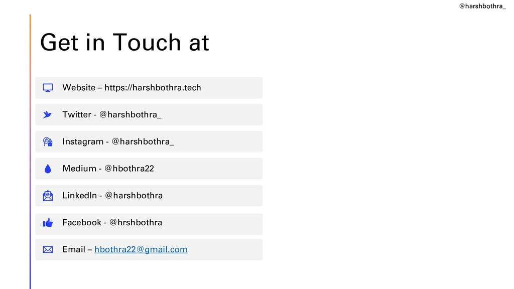 Get in Touch at Website – https://harshbothra.t...