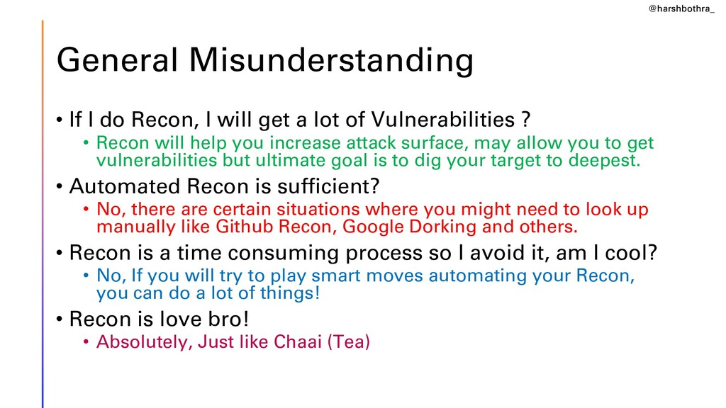 General Misunderstanding • If I do Recon, I wil...