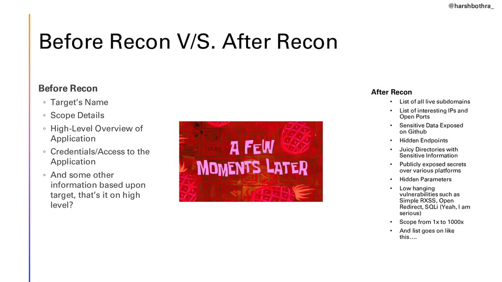 Before Recon V/S. After Recon Before Recon ◦ Ta...