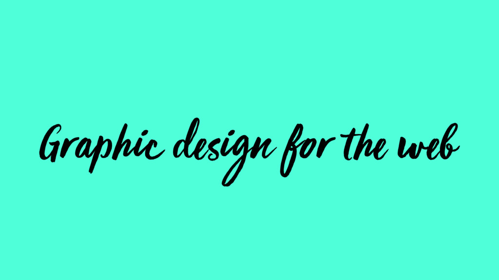Graphic design for the web