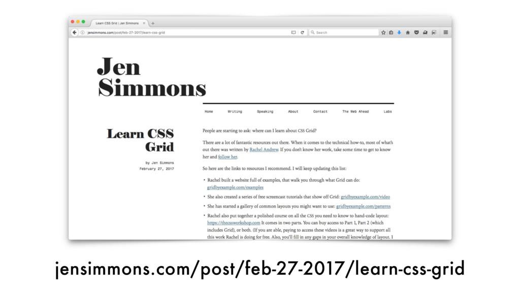 jensimmons.com/post/feb-27-2017/learn-css-grid