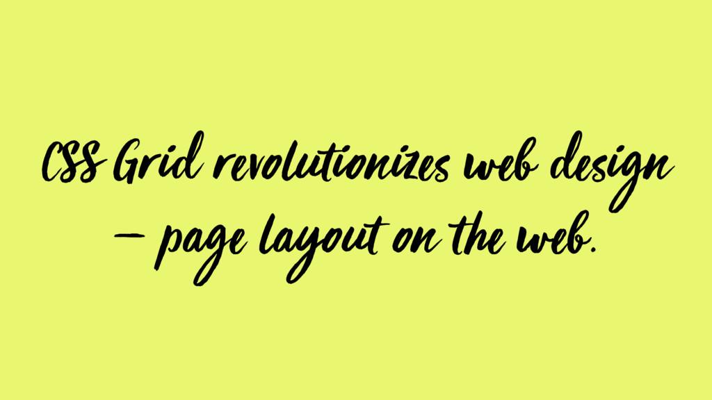 CSS Grid revolutionizes web design — page layou...
