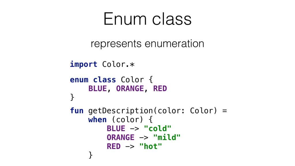 Enum class import Color.* fun getDescription(co...