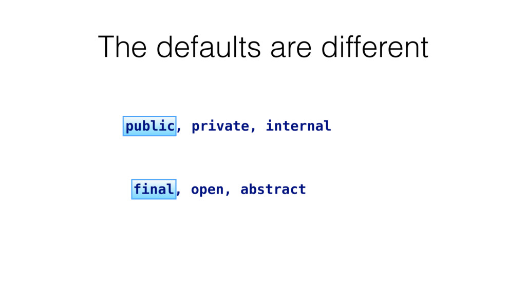 final, open, abstract public, private, internal...
