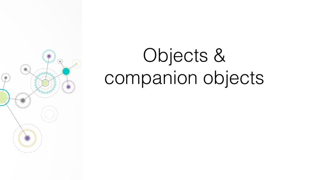 Objects & companion objects