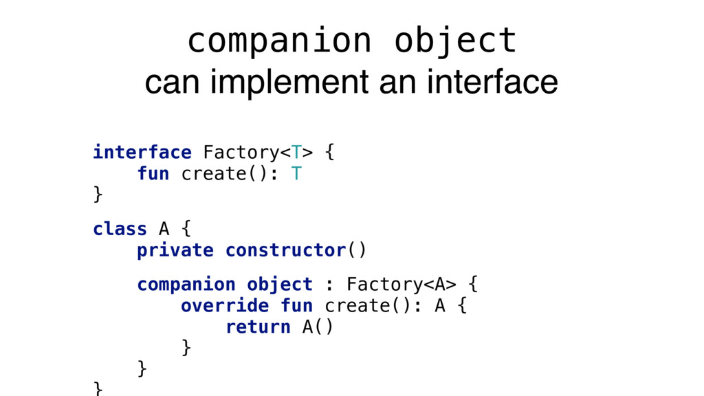 companion object can implement an interface int...