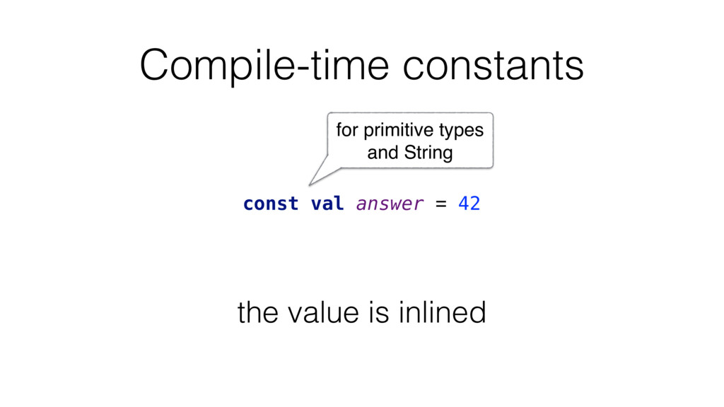 Compile-time constants for primitive types and ...