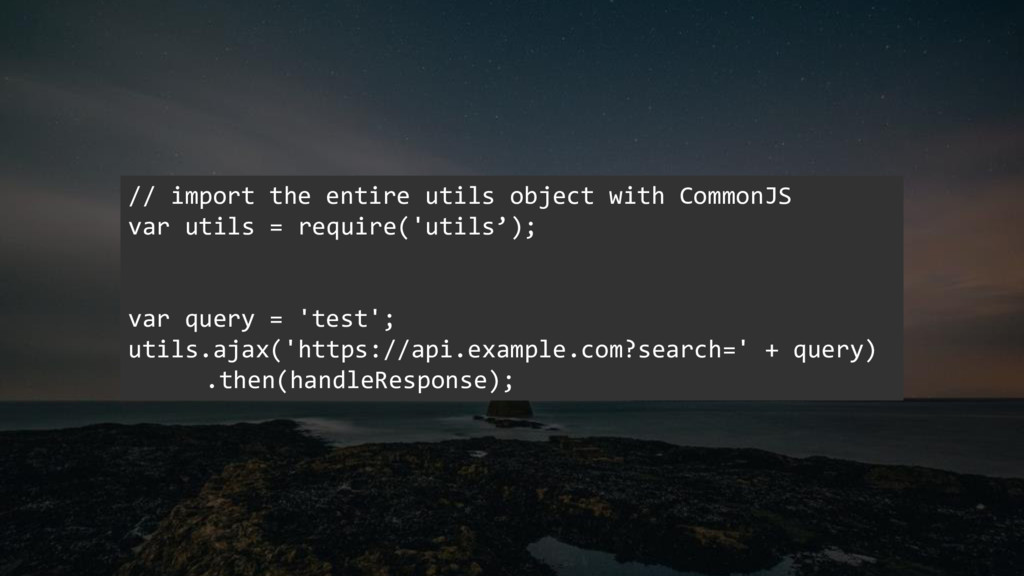 // import the entire utils object with CommonJS...