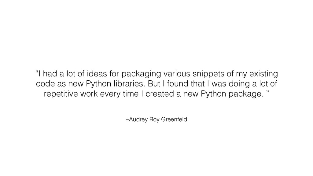 "–Audrey Roy Greenfeld ""I had a lot of ideas for..."