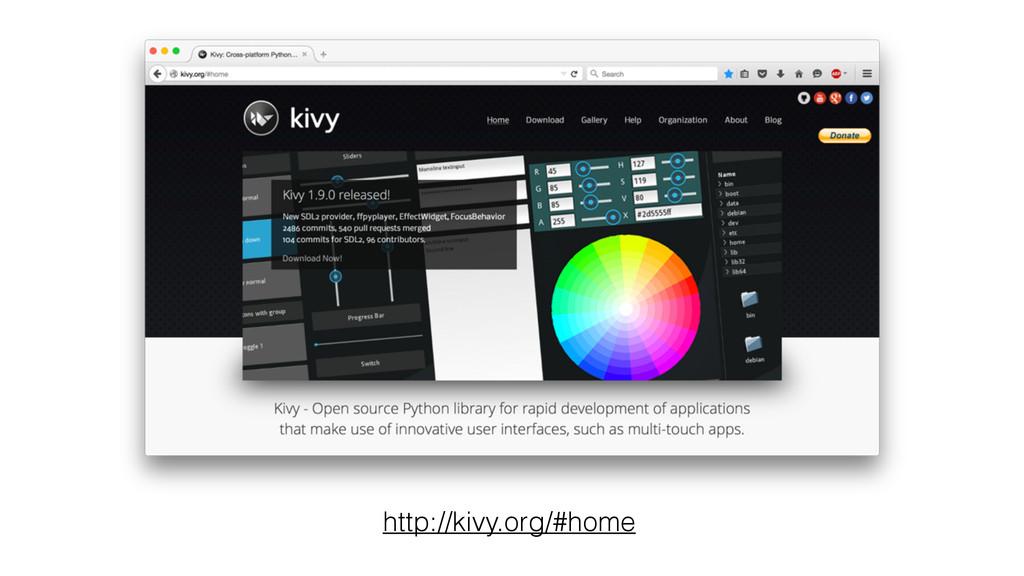 http://kivy.org/#home