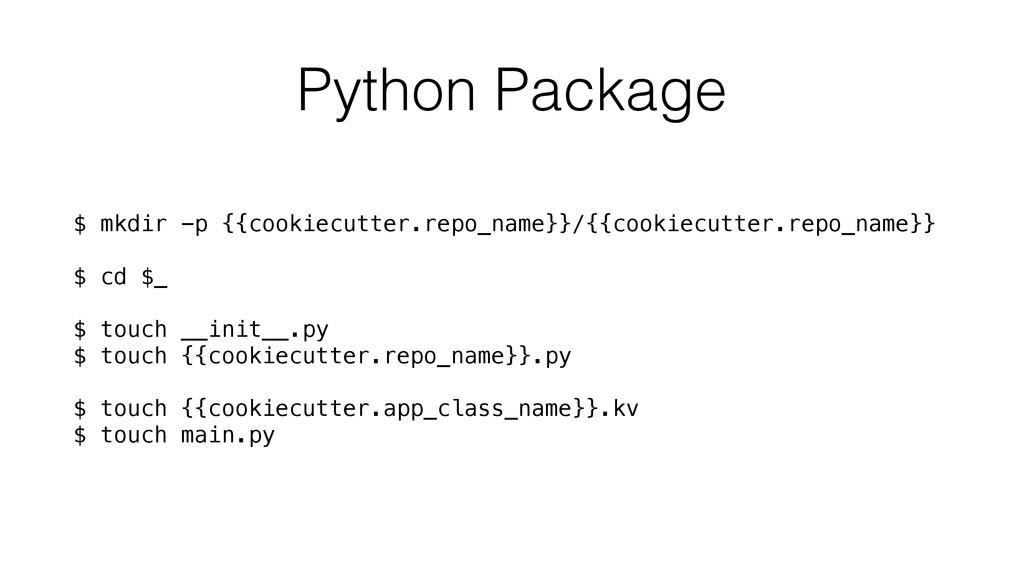 Python Package $ mkdir -p {{cookiecutter.repo_n...