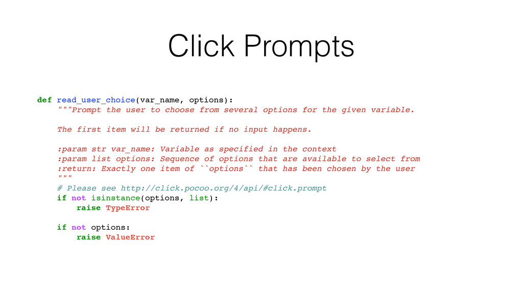 Click Prompts def read_user_choice(var_name, op...