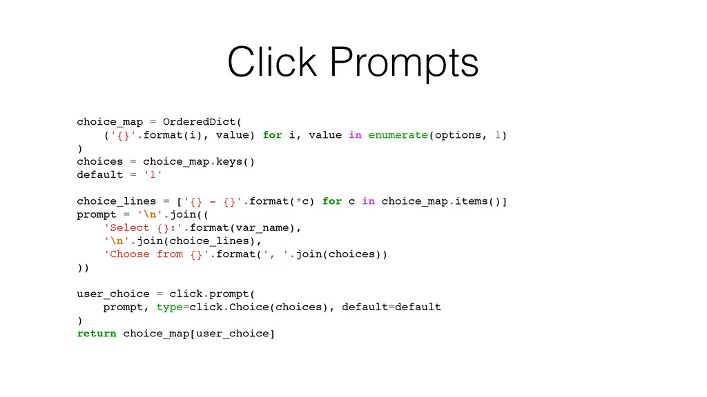 Click Prompts choice_map = OrderedDict( ('{}'.f...