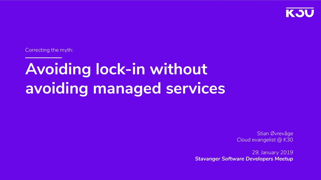 Avoiding lock-in without avoiding managed servi...