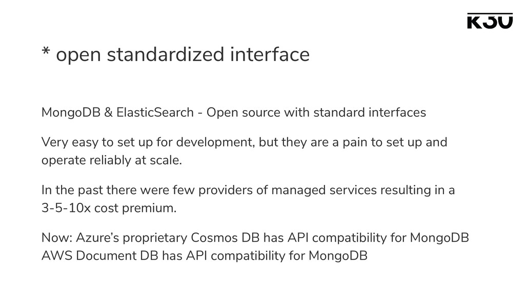 * open standardized interface MongoDB & Elastic...
