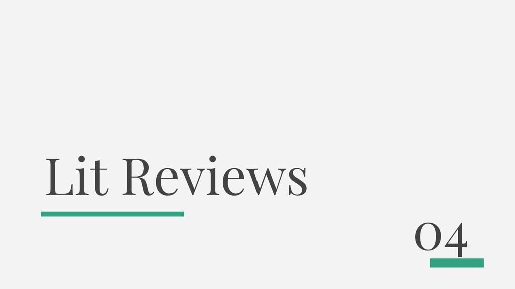 Lit Reviews 04