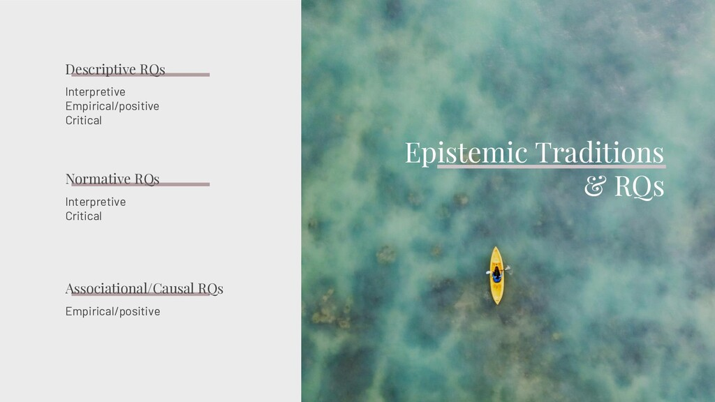 Interpretive Empirical/positive Critical Episte...
