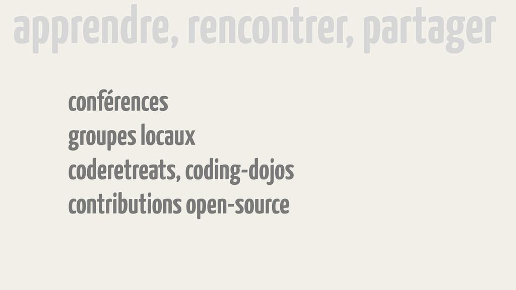 conférences groupes locaux coderetreats, coding...