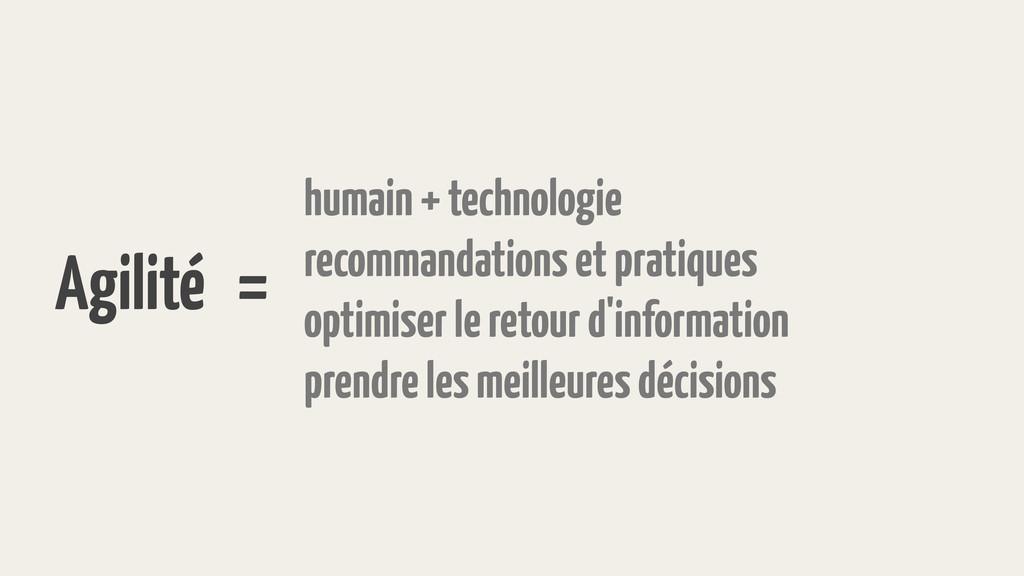Agilité = humain + technologie recommandations ...