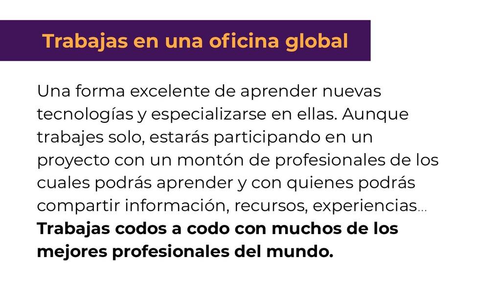 Trabajas en una oficina Global Una forma excele...