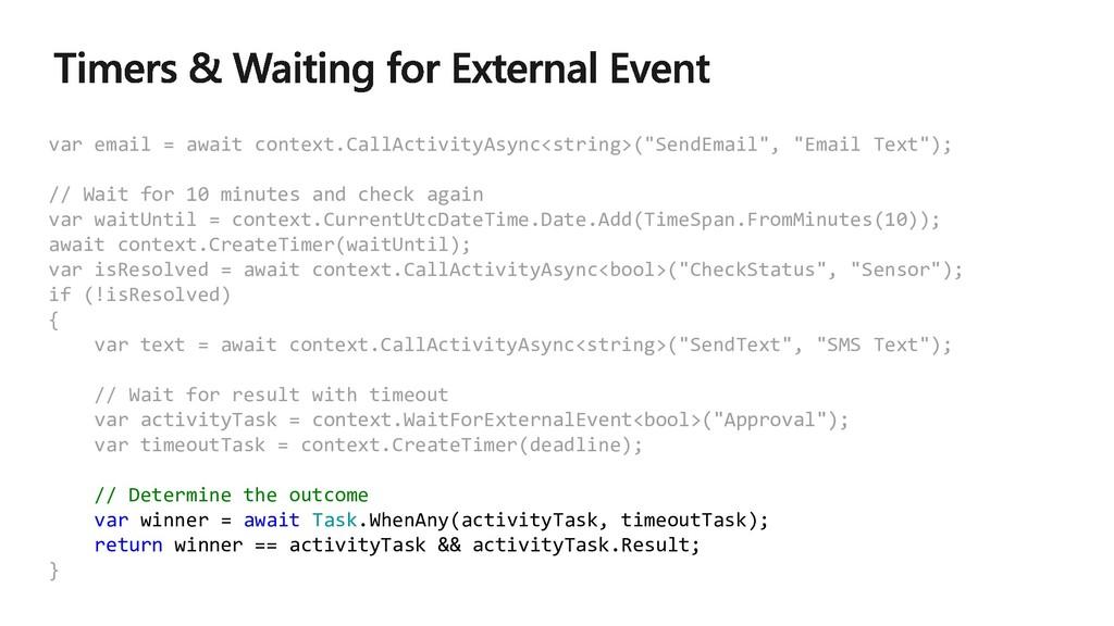 var email = await context.CallActivityAsync<str...