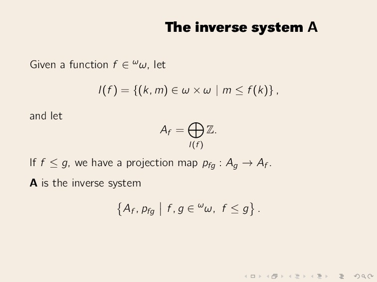 The inverse system A Given a function f ∈ ωω, l...