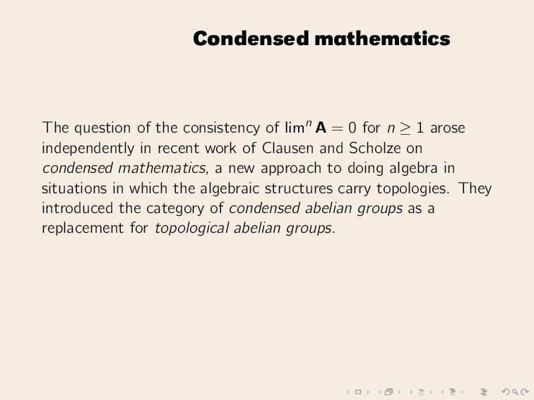Condensed mathematics The question of the consi...