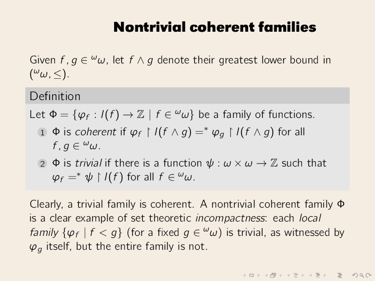 Nontrivial coherent families Given f , g ∈ ωω, ...