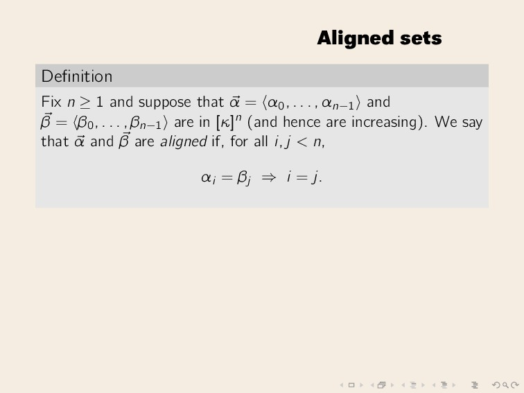 Aligned sets Definition Fix n ≥ 1 and suppose th...