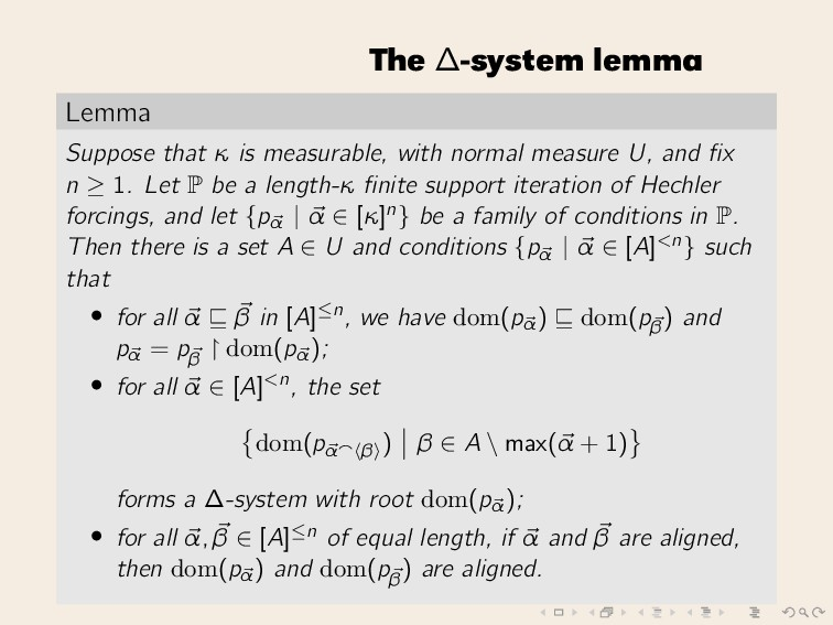 The ∆-system lemma Lemma Suppose that κ is meas...
