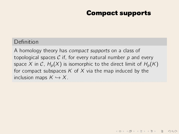 Compact supports Definition A homology theory ha...