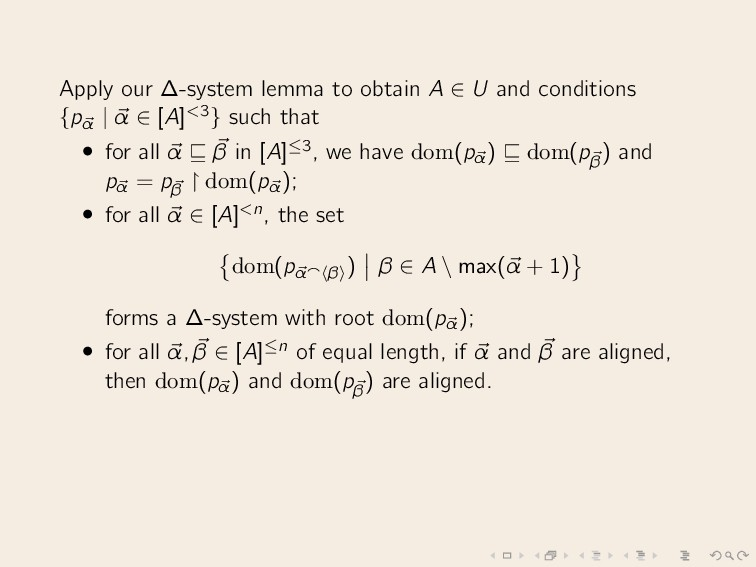 Apply our ∆-system lemma to obtain A ∈ U and co...