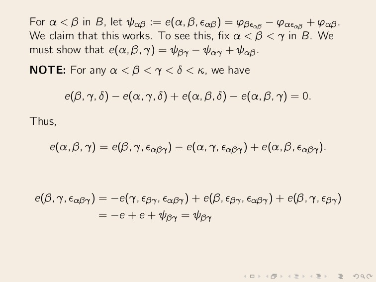 For α < β in B, let ψαβ := e(α, β, αβ) = ϕβ αβ ...