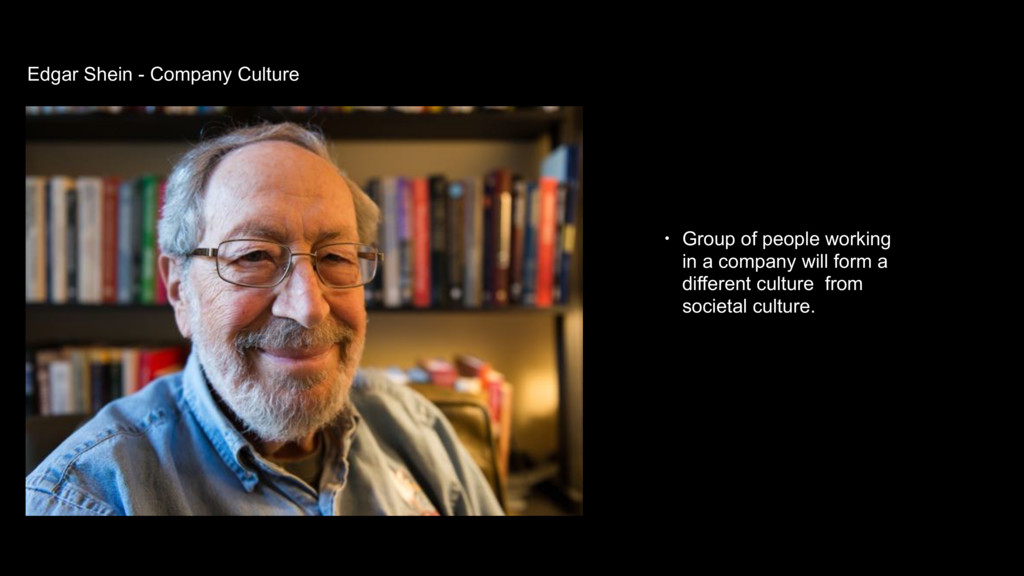 Edgar Shein - Company Culture • Group of people...