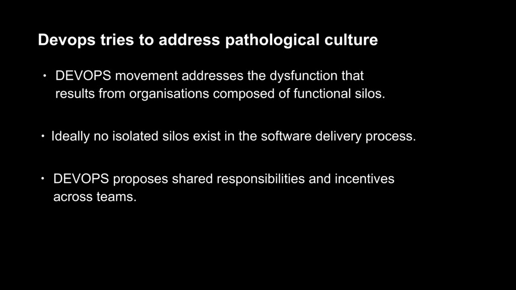 Devops tries to address pathological culture • ...