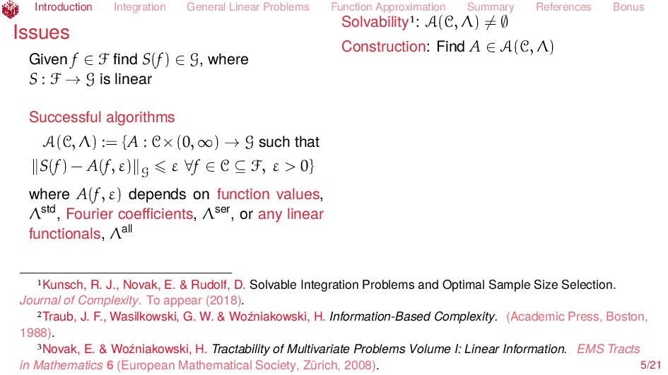Introduction Integration General Linear Problem...